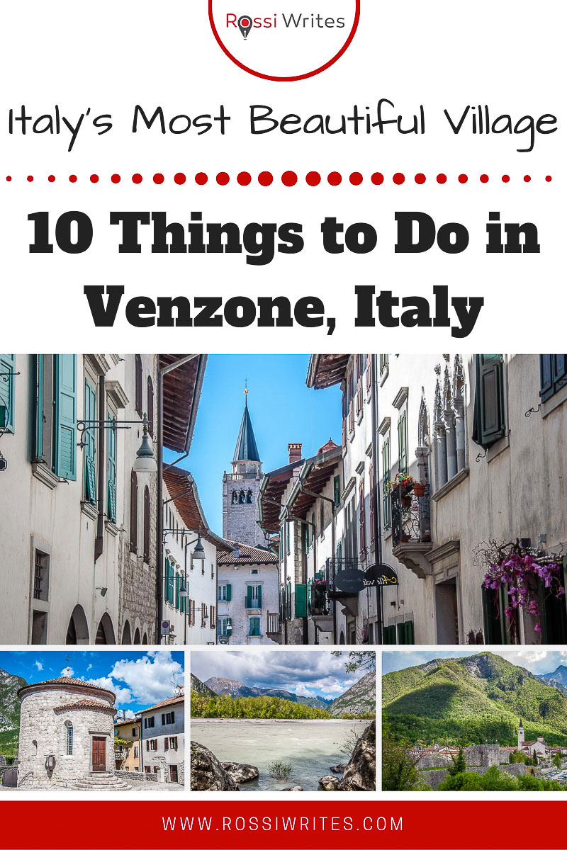 Pin Me - 10 Things to Do in Venzone - Italy's Most Beautiful Village for 2017 - rossiwrites.comItaly's Most Beautiful Village for 2017 - rossiwrites.com