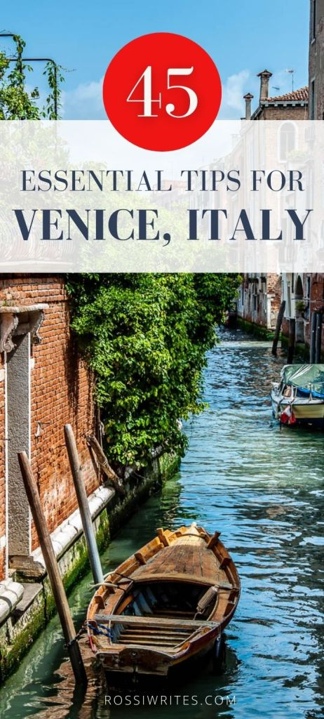 Pin Me - 45 Essential Tips for Venice, Italy - A Must-Read for First-Time Visitors - rossiwrites.com