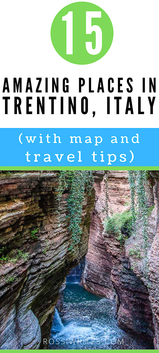 Pin Me - 15 Amazing Places to Visit in Trentino - The Coolest Corner of Italy (With Map and Practical Tips) - rossiwrites.com