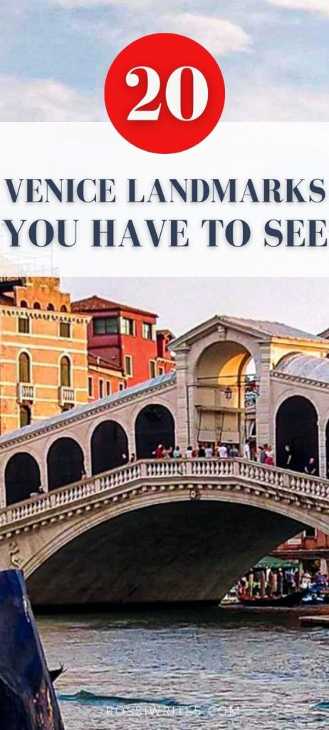 Pin Me - 20 Venice Landmarks You Simply Have to See (With Map, Photos, and Curious Facts) - - rossiwrites.com