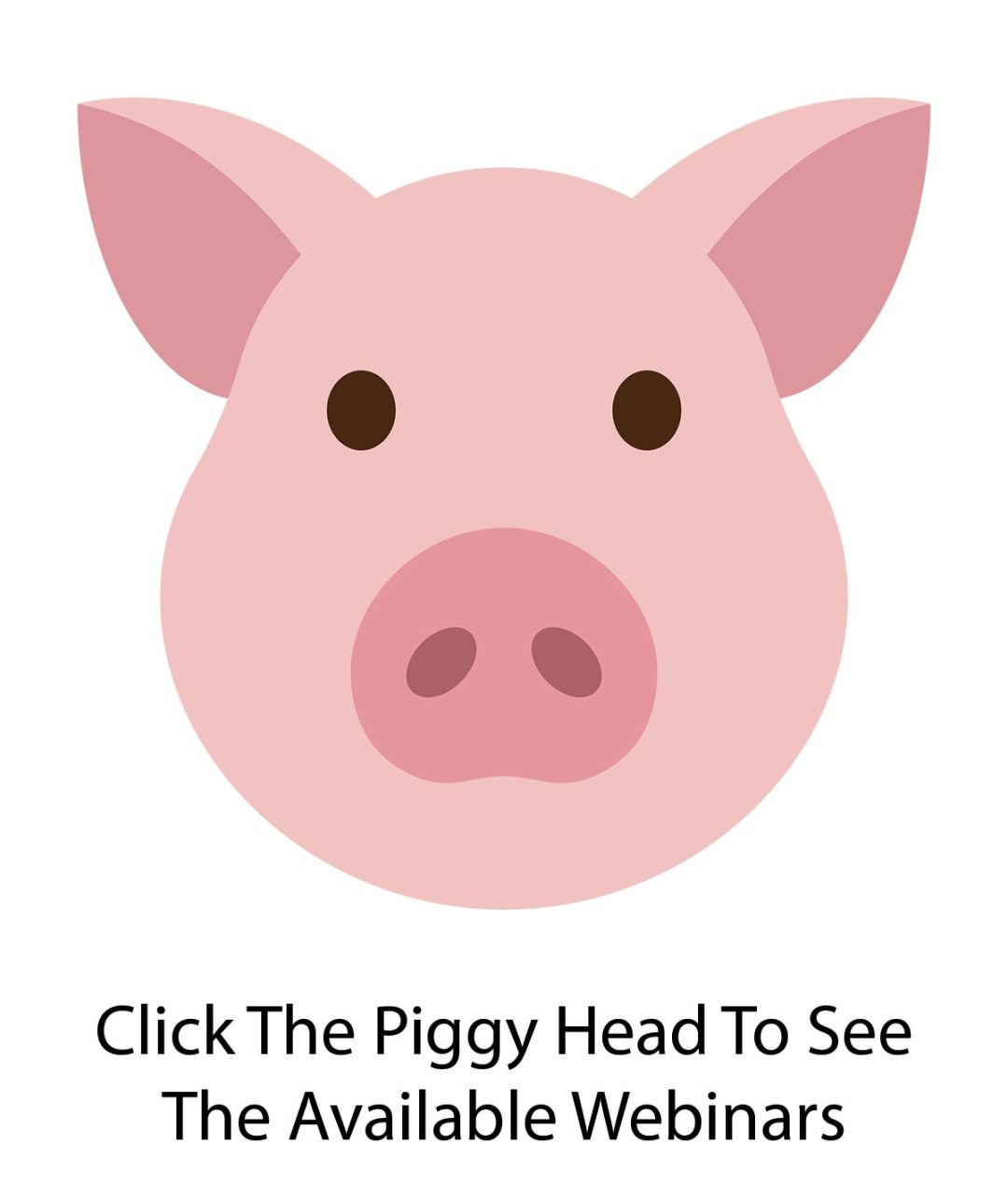 Webinars about your piggy