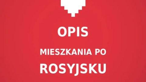 Opis mieszkania po rosyjsku