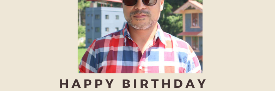 Happy Birthday Rtn. Pawan Shrestha!