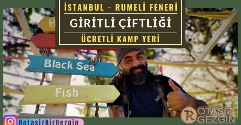 Giritli Çiftliği Camping - İstanbul Ücretli Kamp Alanları
