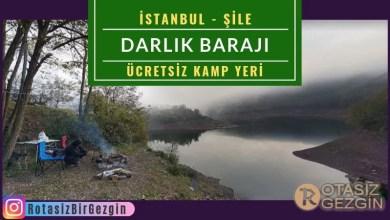 Şile Darlık Barajı Kamp Alanı İstanbul Kamp Yeri