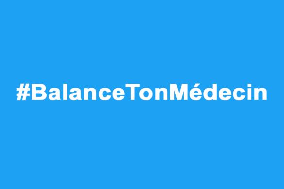 #balancetonmédecin