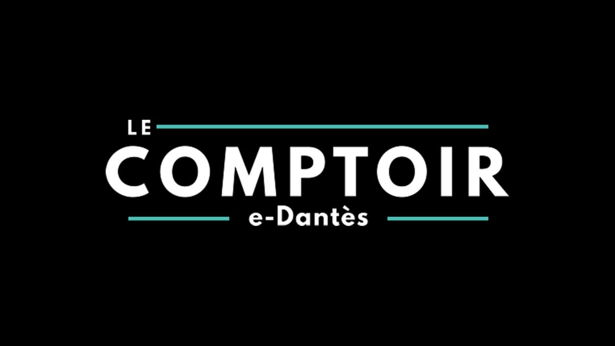 Le comptoir E-Dantès