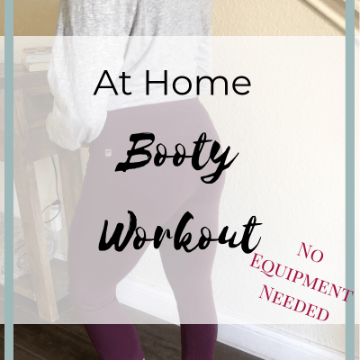At Home Booty Workout: No Equipment