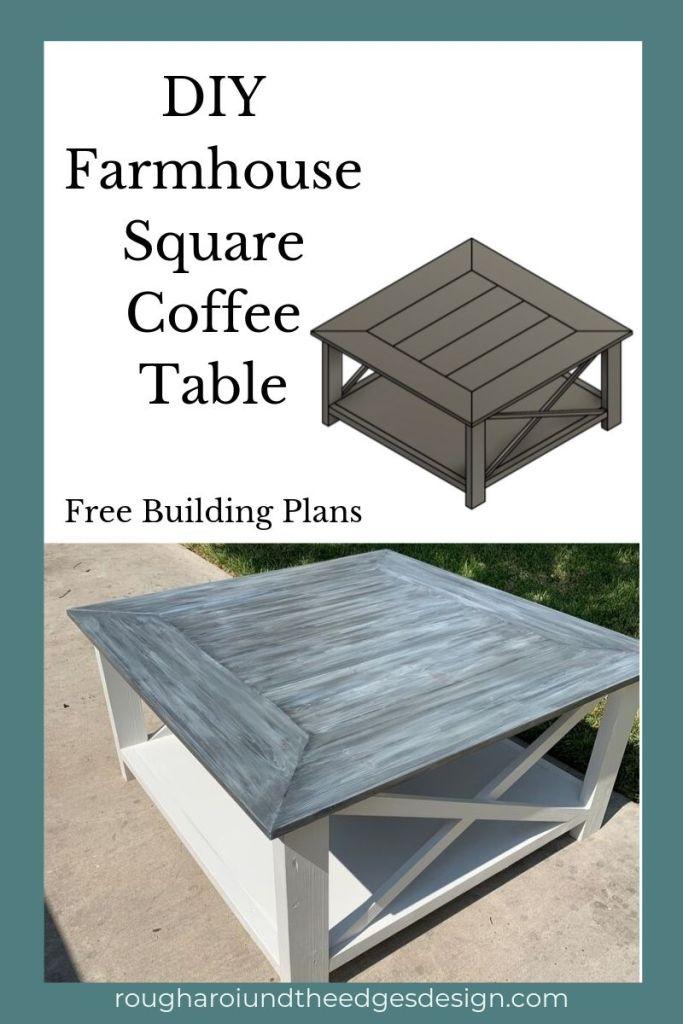 Diy Square Farmhouse Coffee Table Rough Around The Edges