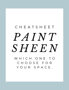 Paint sheen Cheatsheet