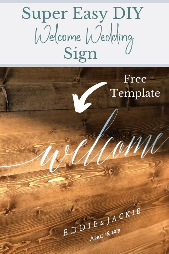 DIY Rustic Welcome Wedding Sign