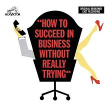 220px-How_to_Succeed_in_Business_Without_Really_Trying_1961_Original_Cast_Recording