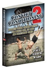 Get Convict Conditioning 2 on Dragon Door