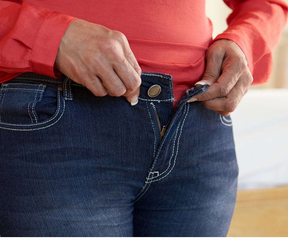jeans that are too tight.
