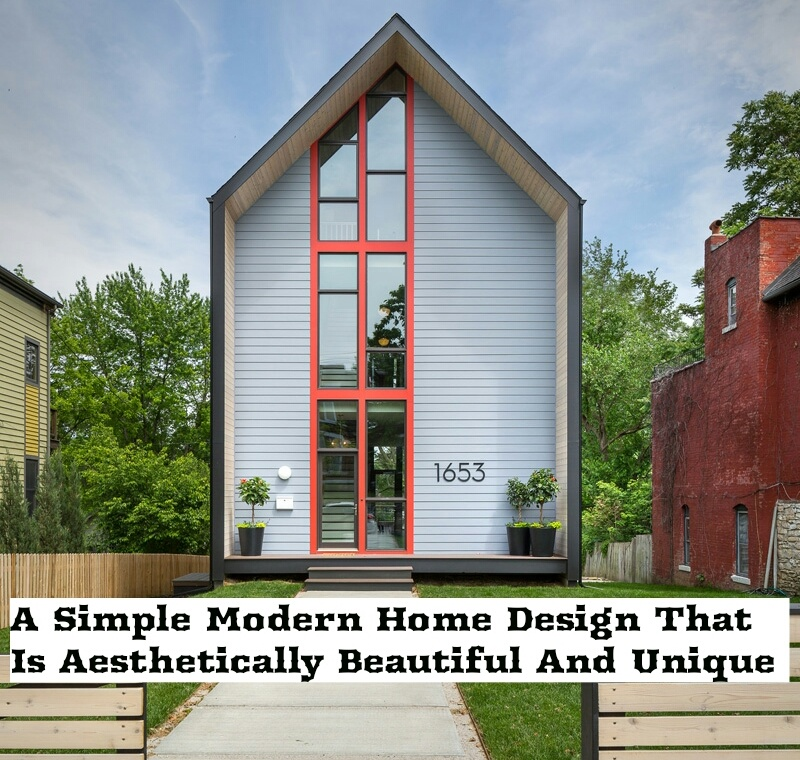 A Simple Modern Home Design That Is Aesthetically Beautiful And Unique