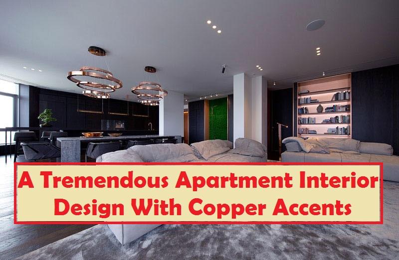A tremendous apartment interior design with copper accents