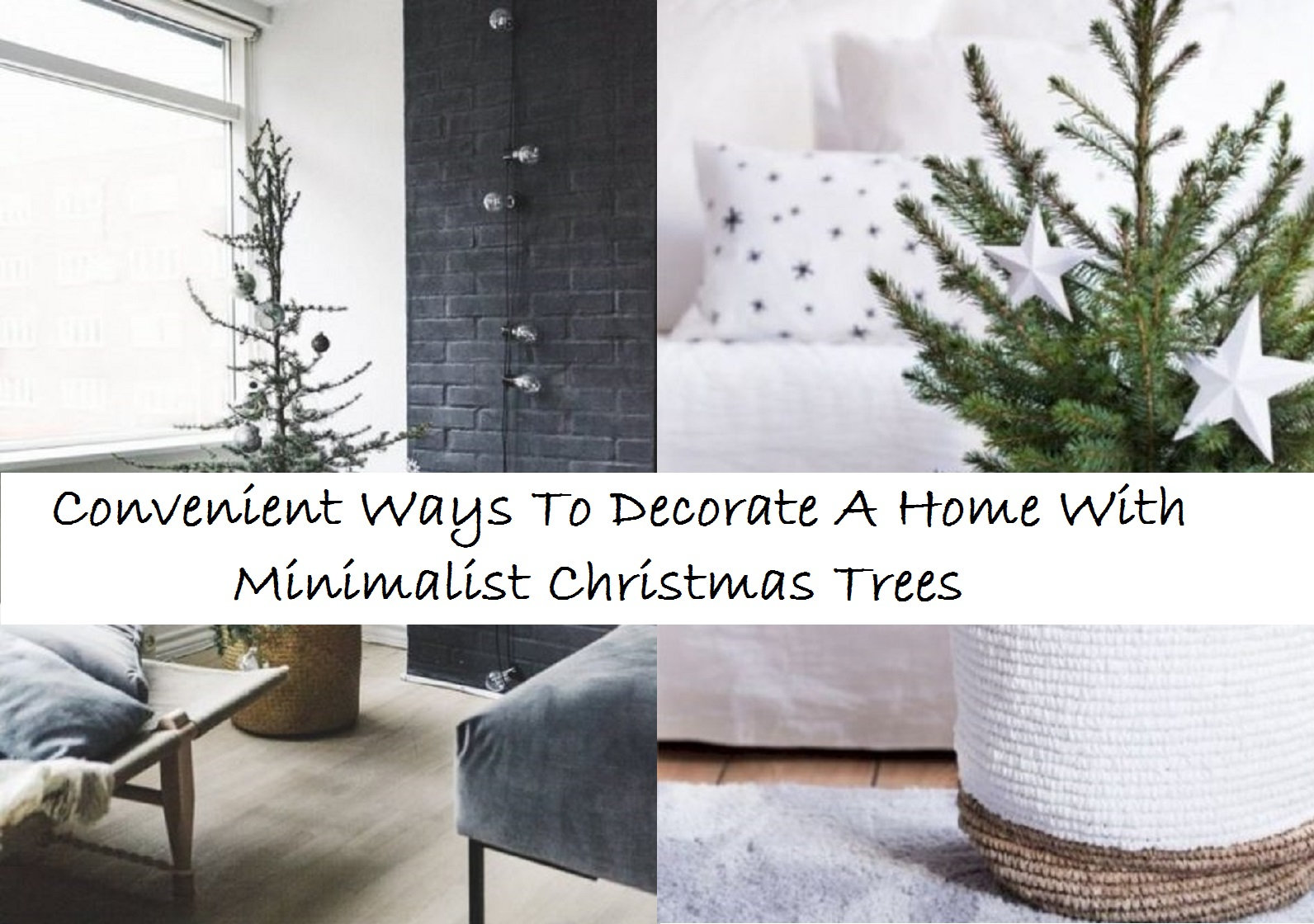 Convenient ways to decorate a home with minimalist christmas trees