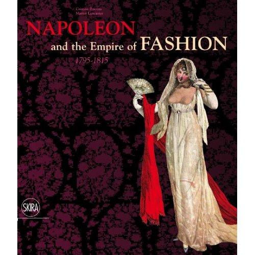 Napoleon and the Empire of Fashion 1795-1815 (1/6)