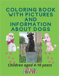 Coloring Book with Pictures and Information about Dogs