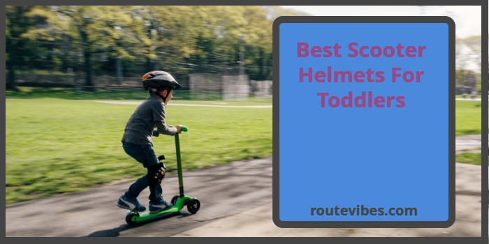 Best Scooter Helmets for Toddlers