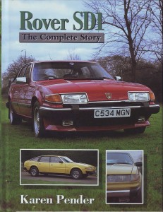 Rover SD1 The Complete Story Karen Pender