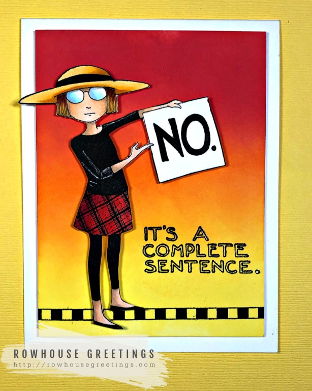 Rowhouse Greetings   Complete Sentence by RubberMoon Stamps for Mary Englebreit