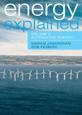Energy Explained Conventional Energy And Alternative Volumes 1 And