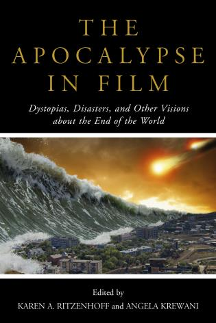 The End Of The World : world, Apocalypse, Film:, Dystopias,, Disasters,, Other, Visions, About, World, 9781442260276