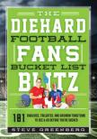The Diehard Football Fan's Bucket List Blitz Cover