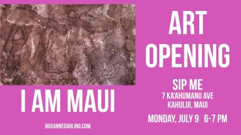 I Am Maui Art Opening