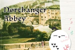 ジェーン・オースティン, ジェイン・オースティン, Jane Austen, ノーサンガー・アビー, Northanger Abbey, ノーサンガー・アベイ, 感想, 解説, Macmillan Readers, マクミランリーダーズ, Beginner