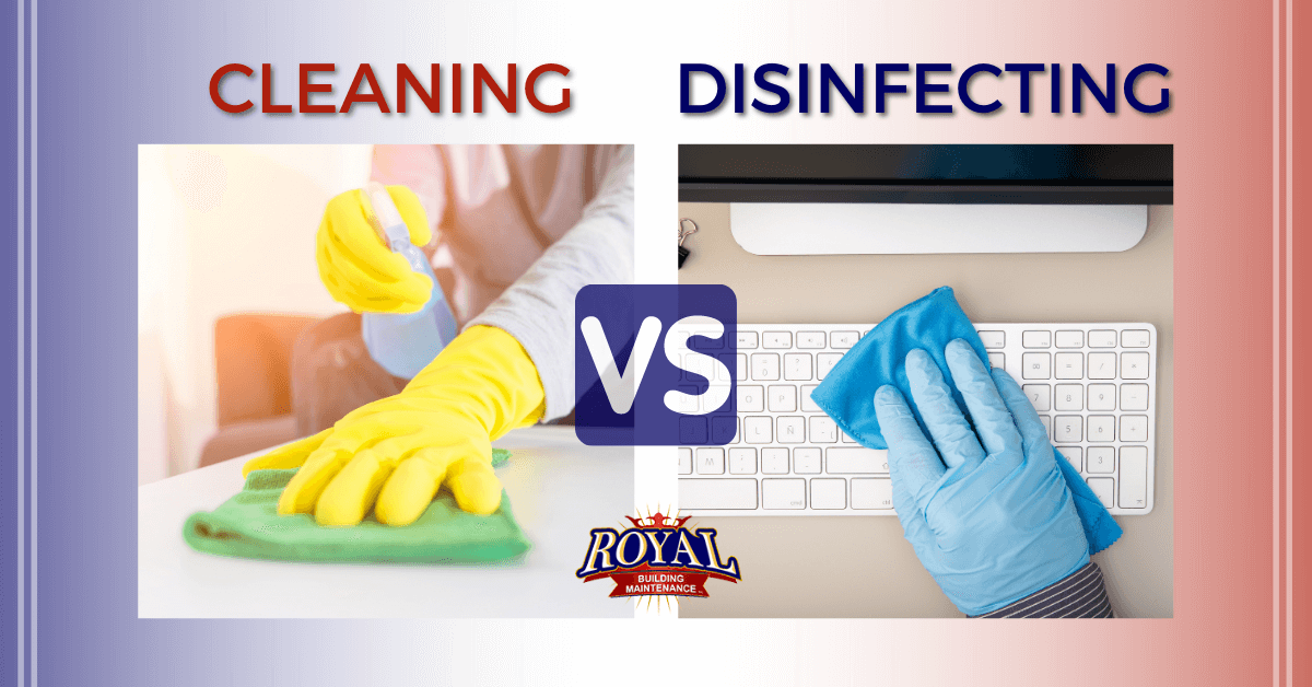 Difference between Cleaning and Disinfecting Workplace ...