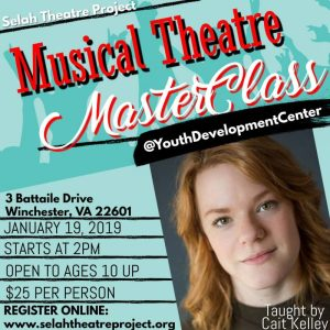 Musical Theatre MasterClass with Cait Kelley @ Youth Development Center