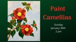 Paint Camellias with The Studio @ The Studio - A Place for Learning