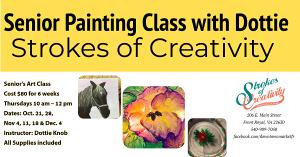 Senior Painting Class with Dottie @ Strokes of Creativity
