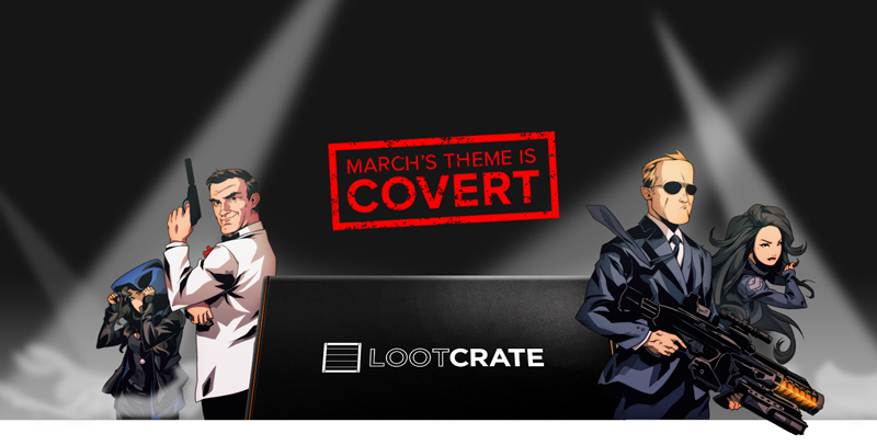 Loot Crate March 2015: Covert