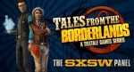 SXSW: Tales from the Borderlands Announced