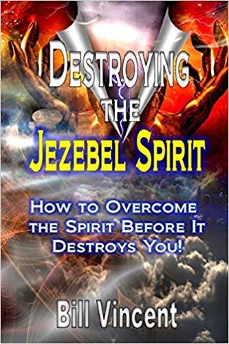 Destroying the Jezebel Spirit Book