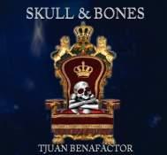 """Tjuan Benafactor – """"Skull and Bones"""""""