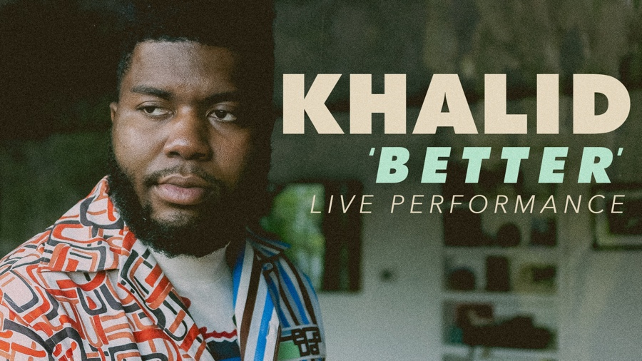 "Khalid performs ""Better"" for Vevo"