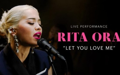 "VEVO & Rita Ora Release LIVE Performance of ""Let You Love Me"""