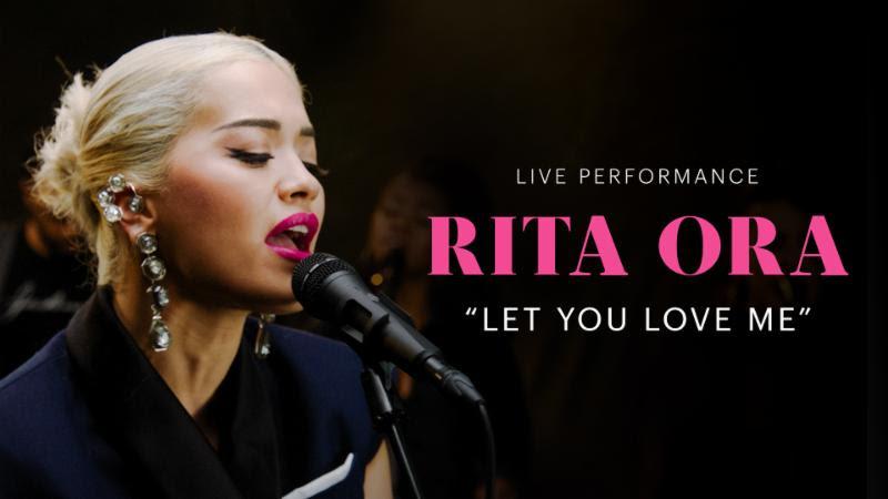"VEVO & Rita Ora Release LIVE Performance of ""Let You Love Me"""