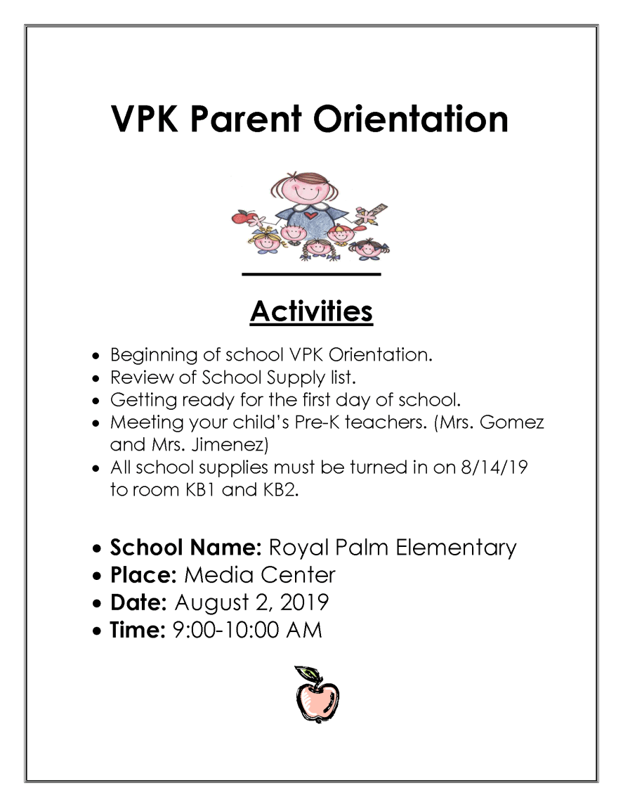 VPK Parent Orientation August 2nd 9-10am