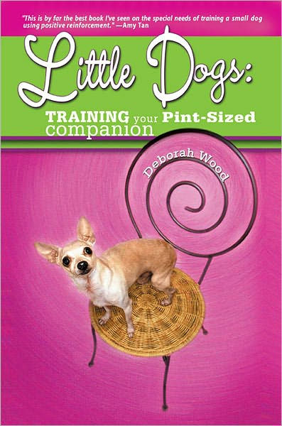 little-dogs-training-your-pint-size-companion-deborah-wood