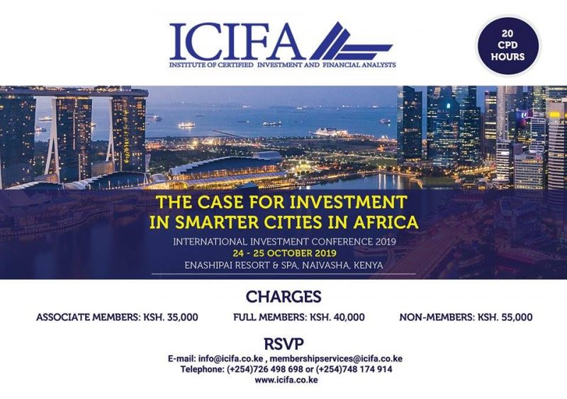 Over 500 experts from private and private sectors will converge in Naivasha next month to deliberate on the introduction of Smart Cities in Africa. The two-day conference is organized by the Institute of Certified Investment and Financial Analysts (ICIFA) which will begin on October 24 2019 and end on October 25 2019.