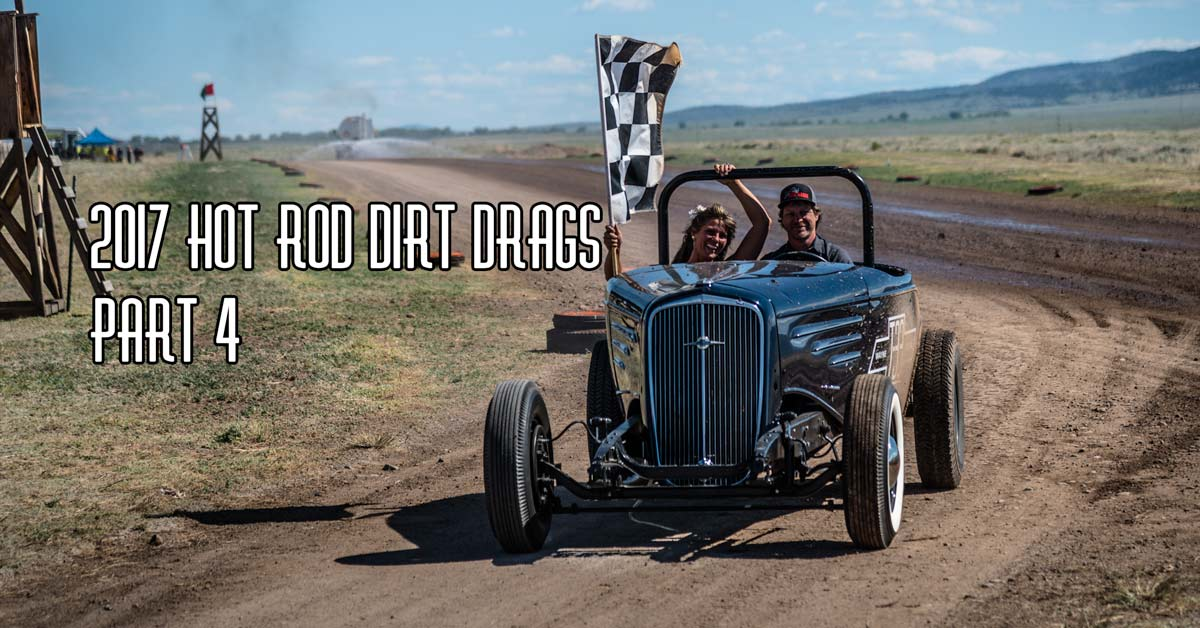 2017 Hot Rod Dirt Drags Pt 4