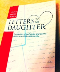 LETTERS TO MY DAUGHTER - LATEST PUBLICATION BY NANCY ARROYO RUFFIN