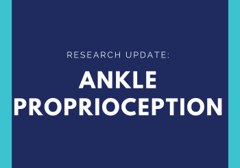 What is Proprioception / Balance of the Ankle?
