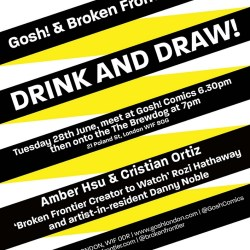 Gosh/Broken Frontier Drink & Draw, June 2016