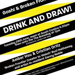 Gosh/Broken Frontier Drink & Draw, June 2016